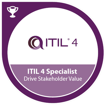 ITIL® 4 Specialist: Drive Stakeholder Value